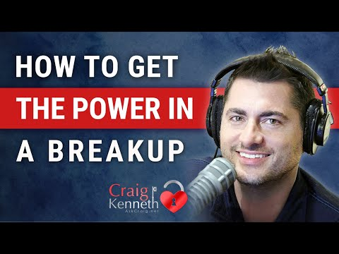 How To Get The Upper Hand In A Breakup