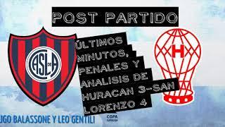 ULTIMOS MINUTOS Y POST CLASICO/// HURACAN 3 VS SAN LORENZO 4/// INCIDENTES MUJER E HIJA DE MOHAMED