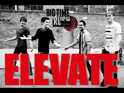 Big Time Rush - Elevate (Fan-Album3) [Full Album]
