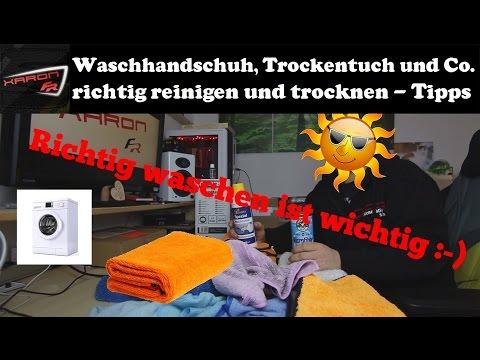 Auto Microfasertücher, Waschhandschuhe und Trockentücher - richtig waschen und trocknen Teil 1
