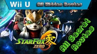 Star Fox Zero   100% Walkthrough   All Routes & All Missions In One Video (Alternate Route Guide)