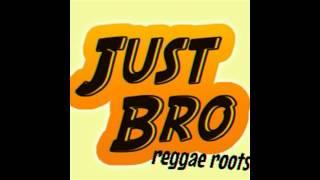 Just Bro Reggae Roots   Janganlah Ragu (official video)