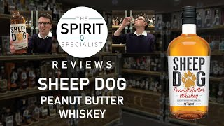 The Spirit Specialist reviews Sheep Dog Peanut Butter Whiskey