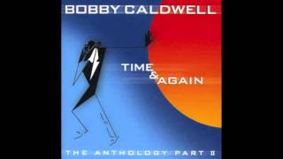 Bobby Caldwell - Open Your Eyes