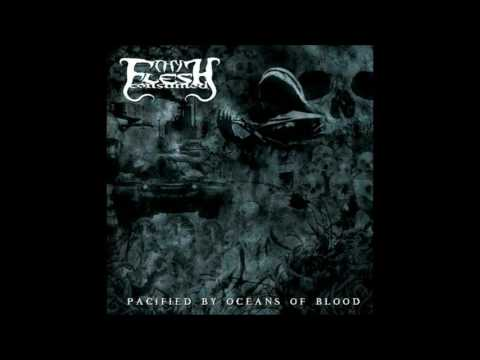 "Thy Flesh Consumed - ""Pacified By Oceans Of Blood"" Mp3"