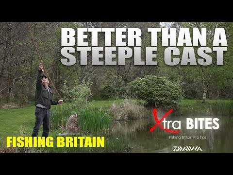 How to do a Steeple Cast and More – Fishing Britain Xtra Bites