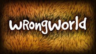 videó Wrongworld