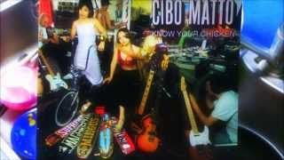 CIBO MATTO - Know Your Chicken (Alec Empire Remix)