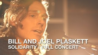 Bill and Joel Plaskett | Solidarity | Full Concert