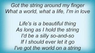 Barry Manilow - I've Got The World On A String Lyrics_1
