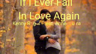 If I Ever Fall In Love Again Lyrics - Kenny Rogers feat. Anne Murray