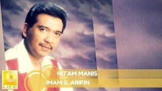 Download lagu Imam S Arifin Hitam Manis Mp3