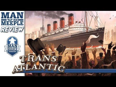 Transatlantic Review by Man Vs Meeple