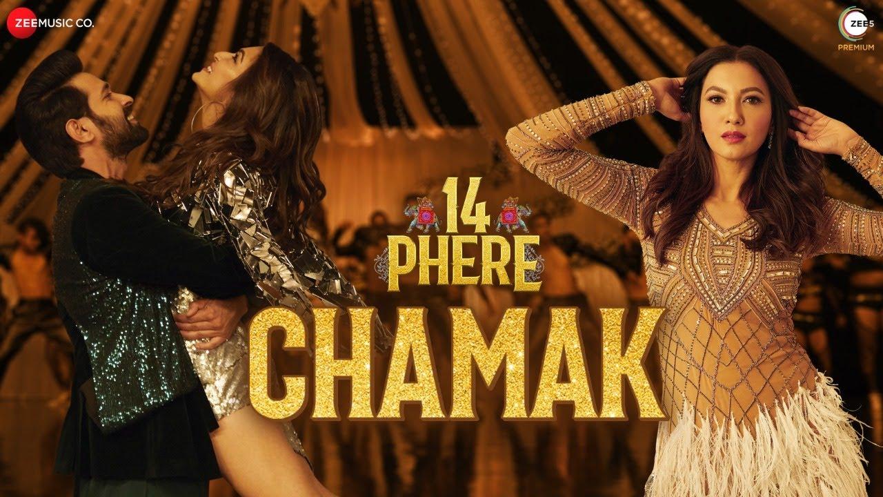 Chamak Lyrics from 14 Phere