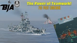World of Warships- The Power of Teamwork!- 700 POINT COMEBACK