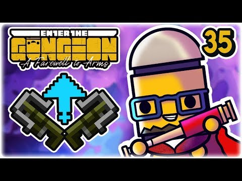 Sticky Crossbow, But Good | Part 35 | Let's Play: Enter the Gungeon: Farewell to Arms | Gameplay