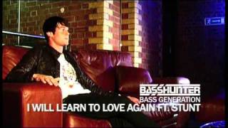 Basshunter ft. Stunt - I Will Learn To Love Again (Bass Generation Out NOW)