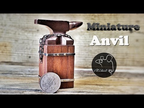 Miniature Anvil, How To Make Mp3