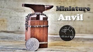 Miniature Anvil, How to make