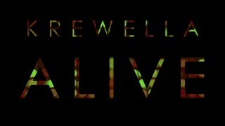 【Lyrics】ALIVE - KREWELLA