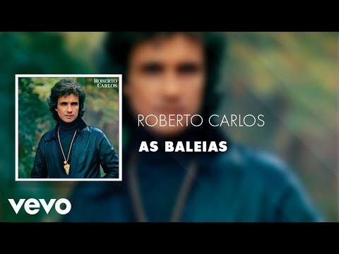 Roberto Carlos - As baleias