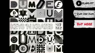 "Keys N Krates - ""Dum Dee Dum"" (Audio)   Dim Mak Records"