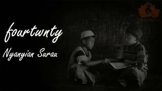 Fourtwnty - Nyanyian Surau | Unofficial Video Lyric