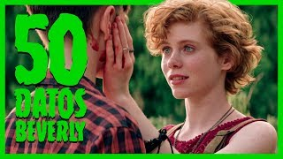 50 DATOS DE BEVERLY MARSH / SOPHIA LILLIS (IT ESO PERDEDORES #3)