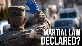 Martial Law Declared?
