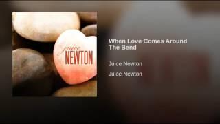 When Love Comes Around The Bend