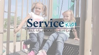 Service Kids Tells Us About Their Dads   Father's Day 2016
