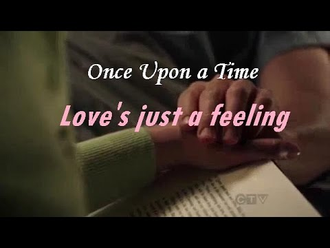 Once Upon A Time | Love Just A Feeling (To 5x23)