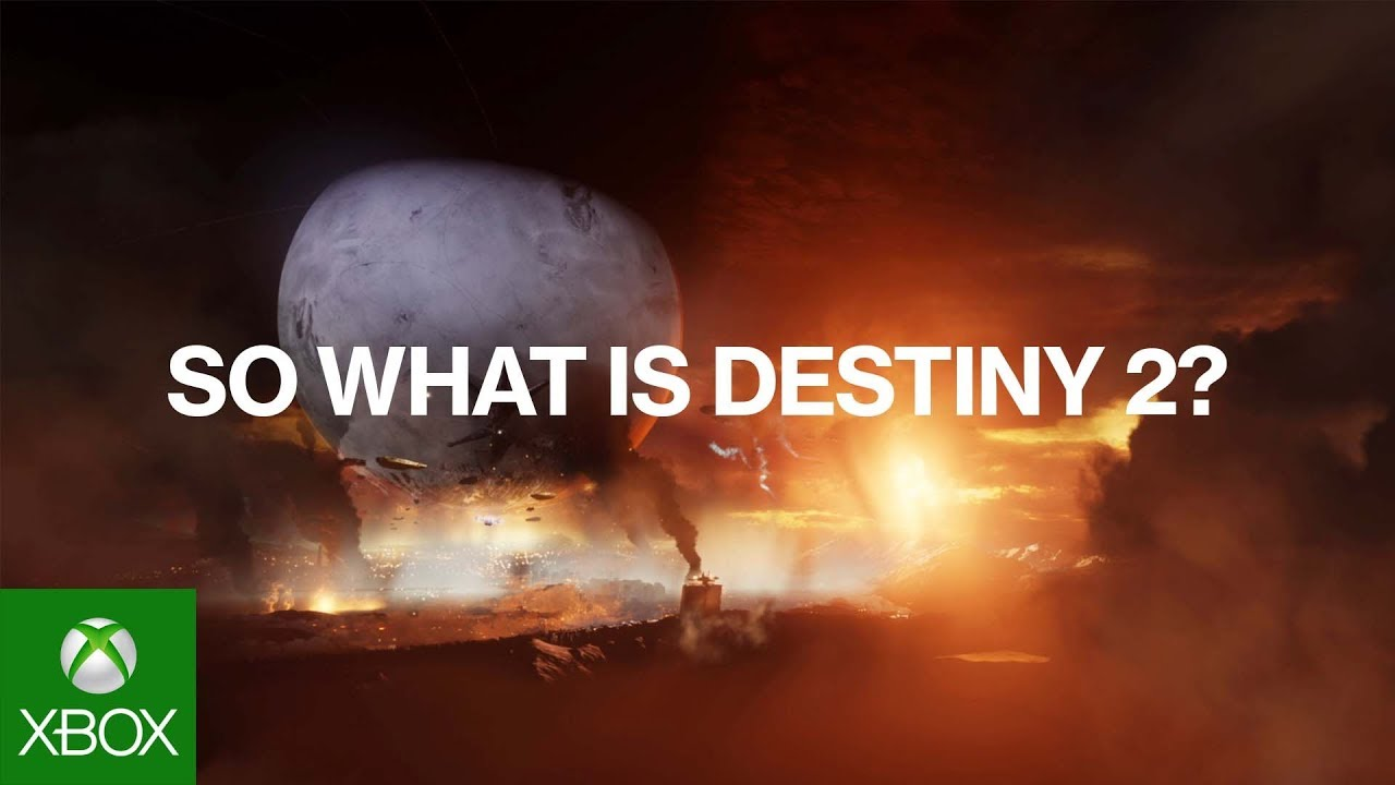 Video For Destiny 2 Available Now on Xbox One