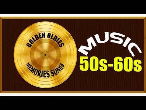 Greatest Hits Golden Oldies Songs 50s & 60s Playlist - Oldies But Goodies Songs of the 1950s 1960s
