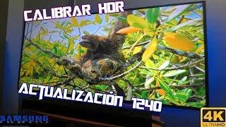 Calibrar Modo PC SDR y HDR Actualización 1240 TV Samsung 4k