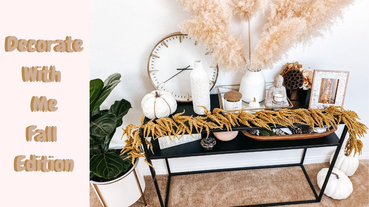 DECORATE WITH ME | FALL EDITION