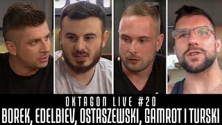 OKTAGON LIVE #20 – BOREK, EDELBIEV, OSTASZEWSKI I TURSKI -SPORT