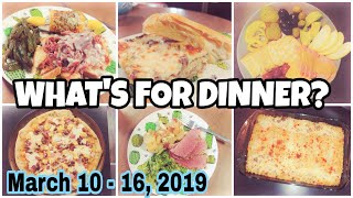 WHAT'S FOR DINNER? · Easy Family Dinner Ideas · Week of Meal Ideas · March 10-16 2019