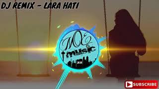 Laluna - Lara Hati (DJ Remix) Lagu Galau Versi DJ Paling Enak!!