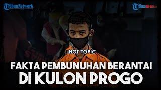 Fakta Pembunuhan Berantai di Kulon Progo, Pelaku Targetkan 4 Wanita dan Beri Ramuan Minuman Maut