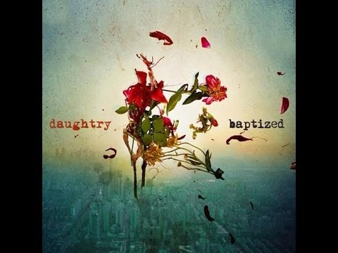 Daughtry - Long Live Rock & Roll (New 2013)