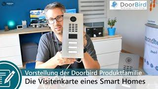 Vorstellung der Doorbird Video-Tür-Stationen - die Visitenkarte eines echten Smart Homes