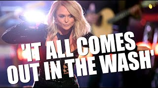 Miranda Lambert, 'It All Comes Out In The Wash'   Lyrics And Inspiration