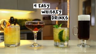 Four Easy Whiskey Drinks
