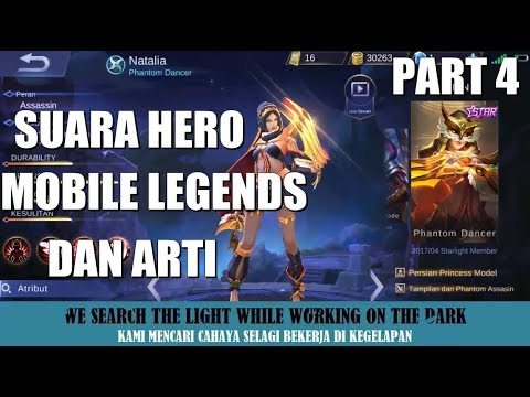SUARA HERO MOBILE LEGENDS BESERTA ARTI (Bahasa Indonesia) Part 4