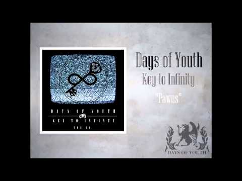 Days of Youth- Pawns