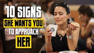10 Signs a Girl Wants You to Approach Her