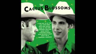 The Cactus Blossoms - 8. Blue Railroad Train