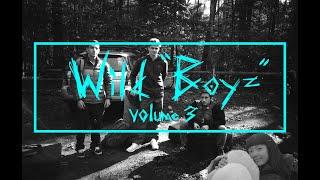 WILD BOYZ - VOLUME 3