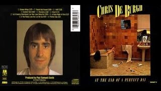 Chris de Burgh - At The End Of Perfect Day (audio)